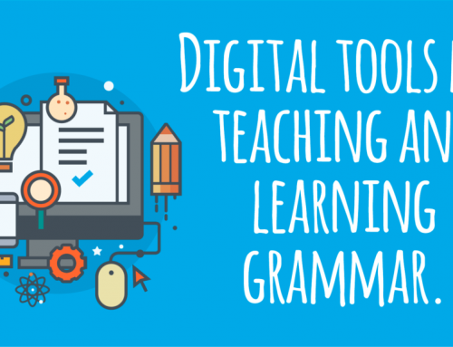 Digital tools  for teaching and learning grammar.